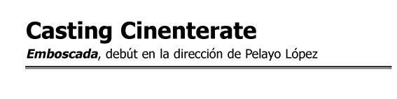 Casting Cinenterate