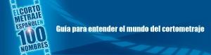 El corto español en 100 nombres