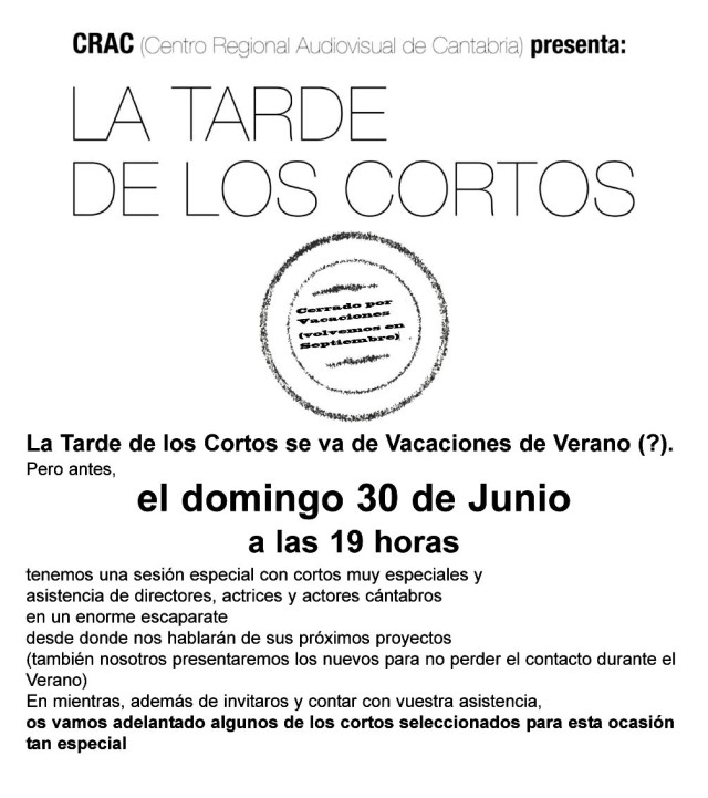 La Tarde de los Cortos 30 Junio 2013
