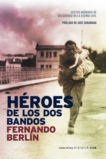Heroes de los dos bandos