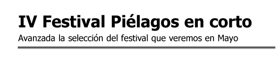 IV Festival Piélagos en corto