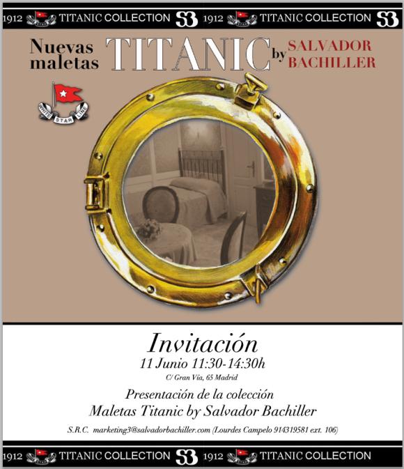 LAS MALETAS DEL TITANIC..INVITACION. Martes 11 junio 2013.