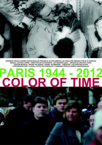 Paris 1944 2012 Color of time