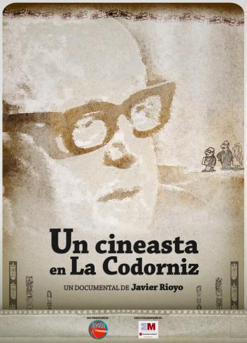 Un cineasta en La Codorniz