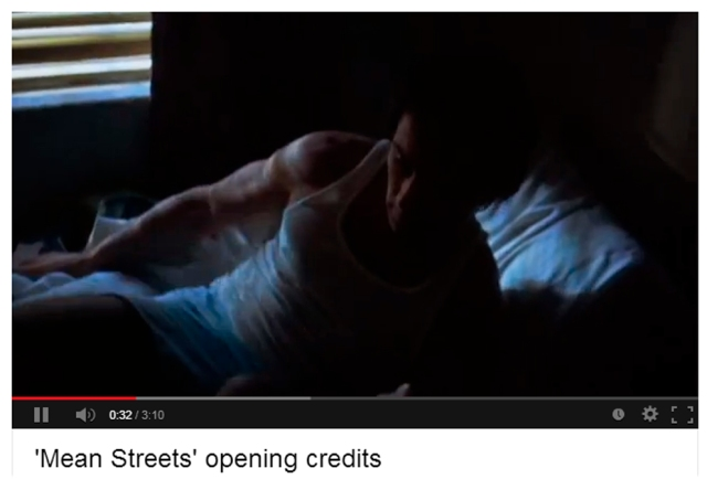 Mean Streets opening credits