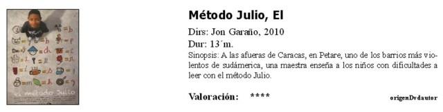 El metodo Julio
