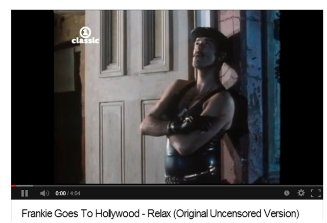 Frankie Goes To Hollywood - Relax (Original Uncensored Version)