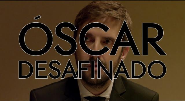 Oscar desafinado